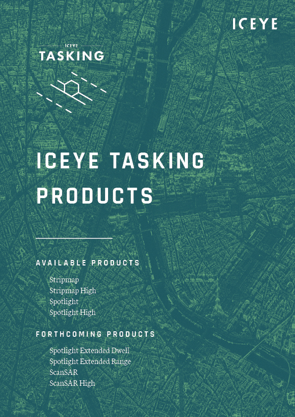 ICEYE Tasking Products 2020